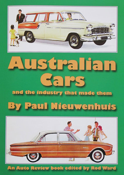Australian Cars and the Industry that made them - Front Cover