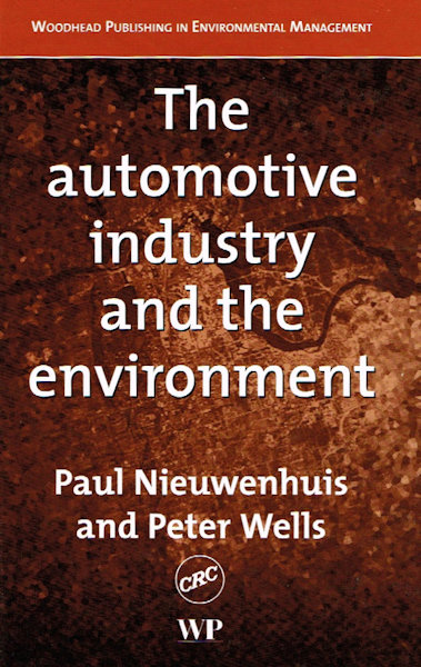 The Automotive Industry and the Environment - Front Cover